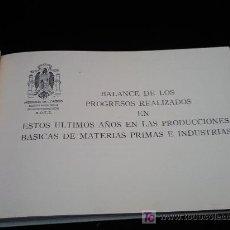 Libros de segunda mano: BALANCE PRODUCCIONES BASICAS DE MATERIAS PRIMAS E INDUSTRIAS.ORDENACION ECONOMICO SOCIAL. Lote 24833377