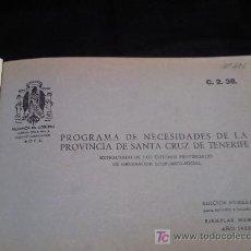 Libros de segunda mano: PROGRAMA DE NECESIDADES SANTA CRUZ DE TENERIFE.NUMERADA EJEMPLAR 229 AÑO 1950. Lote 23566920