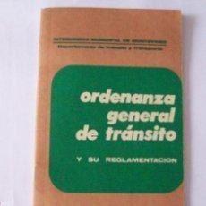 Libros de segunda mano: ORDENANZA GENERAL DE TRANSITO - MONTEVIDEO 1974. Lote 23953161