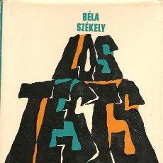 Libros de segunda mano: * PSICOLOGÍA * LOS TEST: MANUAL DE TÉCNICAS DE EXPLORACIÓN PSICOLÓGICA / BELA SZÉKELY – 1966. Lote 21131663