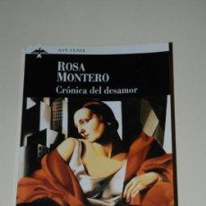 Libros de segunda mano: CRONICA DEL DESAMOR. ROSA MONTERO. PLAZA JANÉS.. Lote 27439271