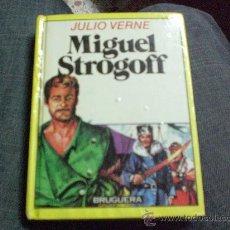 Libros de segunda mano: MIGUEL STROGOFF.- DE JULIO VERNE.- CON ALGUNA ILUSTRACIÓN.-. Lote 15756279