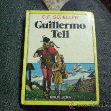Libros de segunda mano: GUILLERMO TELL DE C.F.SCHILLER.- CON ALGUNA ILUSTRACIÓN.-. Lote 15756444
