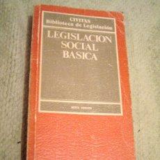 Libros de segunda mano: IÑI LIBRO. LEGISLACIÓN SOCIAL BÁSICA. EDITORIAL CIVITAS. 1987. BOOK. LOTE ÉPSILON.. Lote 24717880