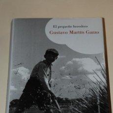 Libros de segunda mano: EL PEQUEÑO HEREDERO. GUSTAVO MARTIN ZARZO.EDIT LUMEN.TAPA DURA.383 PAGINAS.AÑO 2007. Lote 26648431