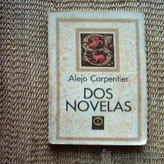 Libros de segunda mano: ALEJO CARPENTIER. DOS NOVELAS (EL REINO DE ESTE MUNDO Y EL ACOSO). 1979.. Lote 15805601