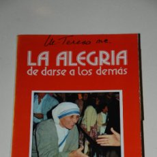 Libros de segunda mano: LA ALEGRIA DE DARSE A LOS DEMAS. MADRE TERESA DE CALCUTA. 1979. EDCICIONES PAULINAS. Lote 26379172