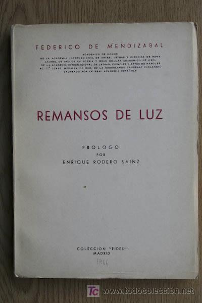 REMANSOS DE LUZ. MENDIZÁBAL (FEDERICO DE) (Libros de Segunda Mano (posteriores a 1936) - Literatura - Otros)
