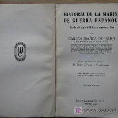 Libros de segunda mano: HISTORIA DE LA MARINA DE GUERRA ESPAÑOLA DESDE EL SIGLO XIII HASTA NUESTROS DÍAS.. Lote 24549678