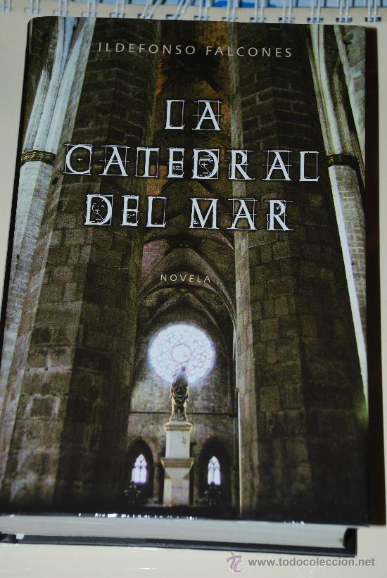 LA CATEDRAL DEL MAR. ILDEFONSO FALCONES. GRIJALBO, TAPA DURA, CON SOBRECUBIERTA (Libros de Segunda Mano (posteriores a 1936) - Literatura - Otros)