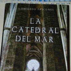 Libros de segunda mano: LA CATEDRAL DEL MAR. ILDEFONSO FALCONES. GRIJALBO, TAPA DURA, CON SOBRECUBIERTA. Lote 26400393