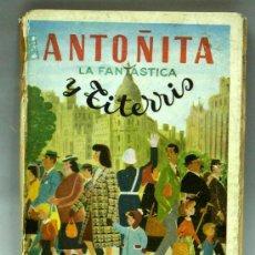 Libros de segunda mano: ANTOÑITA LA FANTÁSTICA Y TITERRIS BORITA CASAS EDICIONES GILSA 1953. Lote 54603395
