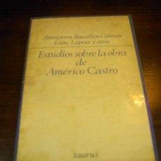 Libros de segunda mano: ESTUDIOS SOBRE LA OBRA DE AMERICO CASTRO, ARANGUREN, LAIN,..ED. TAURUS, Nº 73, 1971. Lote 15934090
