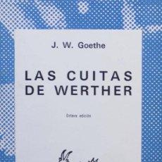 Libros de segunda mano: GOETHE / LAS CUITAS DE WERTHER. COLECCIÓN AUSTRAL. ESPASA- CALPE. A ESTRENAR. Lote 15962512