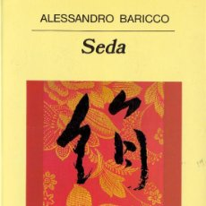 Libros de segunda mano: ALESSANDRO BARICCO. SEDA. 45 ED. BARCELONA, ANAGRAMA, 2008. Lote 16877675