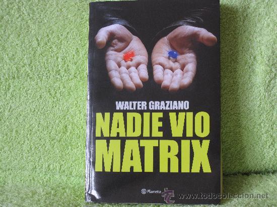 nadie vi matrix de walter graziano