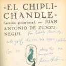 Libros de segunda mano: JUAN ANTONIO DE ZUNZUNEGUI. EL CHIPLICHANDLE. MADRID, 1959. DEDICATORIA AUTÓGRAFA. Lote 16047027