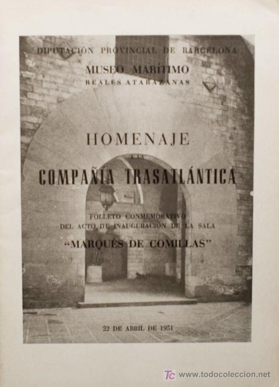 HOMENAJE COMPAÑÍA TRASATLÁNTICA. MUSEO MARÍTIMO REALES ATARAZANAS. MARQUÉS DE COMILLAS. 1951. (Libros de Segunda Mano - Historia - Otros)