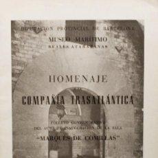 Libros de segunda mano: HOMENAJE COMPAÑÍA TRASATLÁNTICA. MUSEO MARÍTIMO REALES ATARAZANAS. MARQUÉS DE COMILLAS. 1951. . Lote 16052909