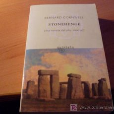 Libros de segunda mano: STONEHENGE ( BERNARD CORNWELL ). Lote 16101611