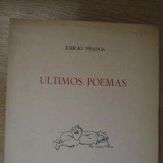 Libros de segunda mano: ÚLTIMOS POEMAS. PRADOS (EMILIO). Lote 16196080