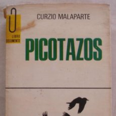 Libros de segunda mano: PICOTAZOS - CURZIO MALAPARTE - LIBRO DOCUMENTO.. Lote 24968459