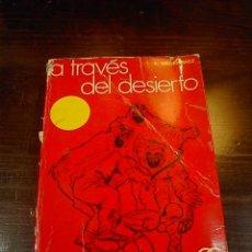 Libros de segunda mano: A TRAVES DEL DESIERTO, ENRIQUE SIENKIEWICZ, ED. GUSTAVO GILI, 1953. Lote 16203977