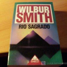 Libros de segunda mano: RIO SAGRADO ( WILBUR SMITH ). Lote 16279929