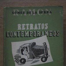 Libros de segunda mano: RETRATOS CONTEMPORÁNEOS. GÓMEZ DE LA SERNA (RAMÓN). Lote 25358874
