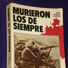 Libros de segunda mano: MURIERON LOS DE SIEMPRE.. Lote 25225409