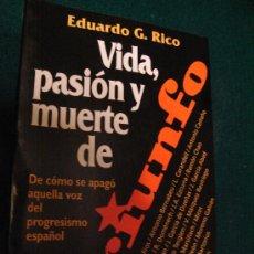 Libros de segunda mano: VIDA, PASION Y MUERTE DE TRIUNFO.... EDUARDO G. RICO. Lote 26809483