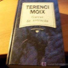 Libros de segunda mano: GARRAS DE ASTRACAN ( TERENCI MOIX ) TAPA DURA . Lote 16391988