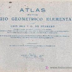 Libros de segunda mano: ATLAS DE LA GUIA DEL DIBUJO GEOMETRICO ELEMENTAL POR LUIS BRU Y G. DE HERRERO. MADRID 1941. Lote 19973214
