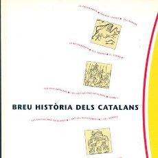 Libros de segunda mano: BREU HISTÒRIA DELS CATALANS. Lote 26672063