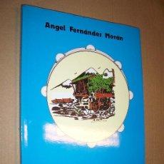 Libros de segunda mano: DANZAS REGIONALES ASTURIANAS II / ANGEL FERNÁNDEZ MORÁN. Lote 17059860