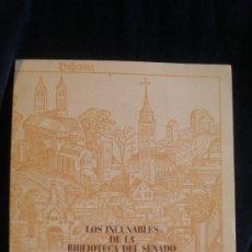 Libros de segunda mano: LOS INCUNABLES DE LA BIBLIOTECA DEL SENADO.1988. 110 PAG.. Lote 26172785