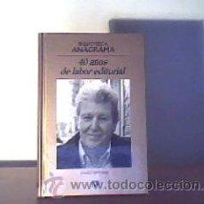 Libros de segunda mano: BIBLIOTECA ANAGRAMA.40 AÑOS DE LABOR EDITORIAL;JORGE HERRALDE;ANAGRAMA 2008. Lote 16655771