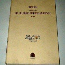 Libros de segunda mano: MEMORIA SOBRE EL ESTADO DE LAS OBRAS PÚBLICAS EN ESPAÑA EN 1856. FACSÍMIL.. Lote 16719640