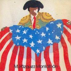 Libros de segunda mano: MANUEL VAZQUEL MONTALBÁN. LA PENETRACIÓN AMERICANA EN ESPAÑA. MADRID, 1974. DIRI. Lote 16804230