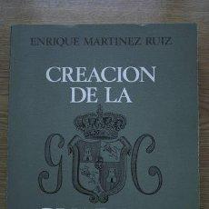 Libros de segunda mano: CREACIÓN DE LA GUARDIA CIVIL. MARTÍNEZ RUIZ (ENRIQUE). Lote 22199921