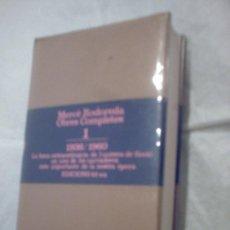 Libros de segunda mano: OBRES COMPLETES DE MERCÈ RODOREDA (VOLUM 1, 1936-1960) (EDICIONS 62)(A1). Lote 39594797
