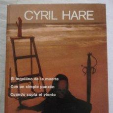 Libros de segunda mano: CYRIL HARE - NOVELAS ESCOGIDAS - AGUILAR.. Lote 16964102
