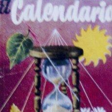 Libros de segunda mano: EL CALENDARIO. COLECCIÓN ENCICLOPEDIA PULGA. CIRCA 1950. * LIBRO EN MINIATURA *. Lote 16979334