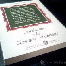 Libros de segunda mano: INTRODUCCIÓN A LA LITERATURA ASTURIANA. ÁLVARO RUIZ DE LA PEÑA.BIBLIOTECA POPULAR ASTURIANA.1981.. Lote 14127955