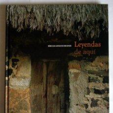 Libros de segunda mano: LEYENDAS DE AQUI ( LEYENDAS ASTURIANAS ). Lote 17020693