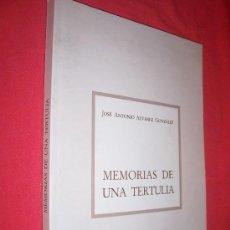 Libros de segunda mano: MEMORIAS DE UNA TERTULIA / JOSE ANTONIO ALVAREZ GONZALEZ, 1993. Lote 26837649