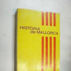 Libros de segunda mano: PERE XAMENA FIOL HISTORIA DE MALLORCA EDITORIAL MOLL MALLORCA 1978. Lote 17037418