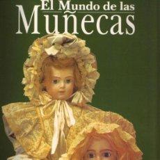 Libros de segunda mano: MUÑECAS. EL MUNDO DE LAS MUÑECAS. JANINE TROTEREAU.. Lote 94572880