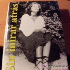 Libros de segunda mano: SIN MIRAR ATRAS ( CARLOS ABAD) TAPA DURA. CON DEDICATORIA DEL AUTOR. 1998. Lote 17205454