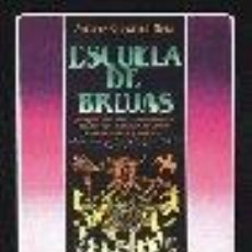 Libros de segunda mano: ESCUELA DE BRUJAS ANTARES GIOVANNA MOIA GASTOS DE ENVIO GRATIS. Lote 32134036